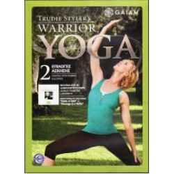 Trudie Stylers Warrior Yoga