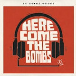 Gaz Coombes presents... Here Come The Bombs