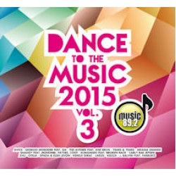 Dance to the music 2015 Vol.3