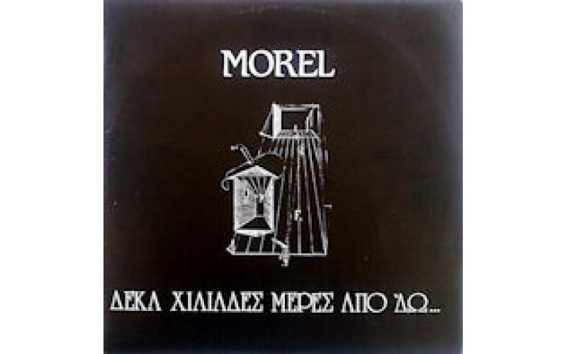 Morel - Δέκα Χιλιάδες Μέρες Από 'δώ...