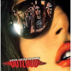 Outloud -  Love catastrophe