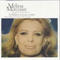 Μερκούρη Μελίνα - Si Melina m'etait contee