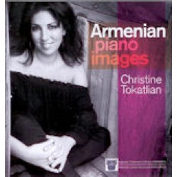 Tokatlian Christine - Armenian piano images