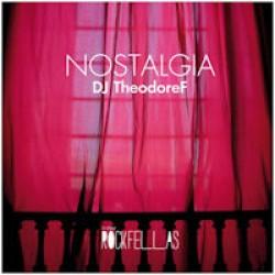DJ TheodoreF - Nostalgia