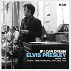 Elvis Presley / Royal Philarmonic Orchestra - If i can dream