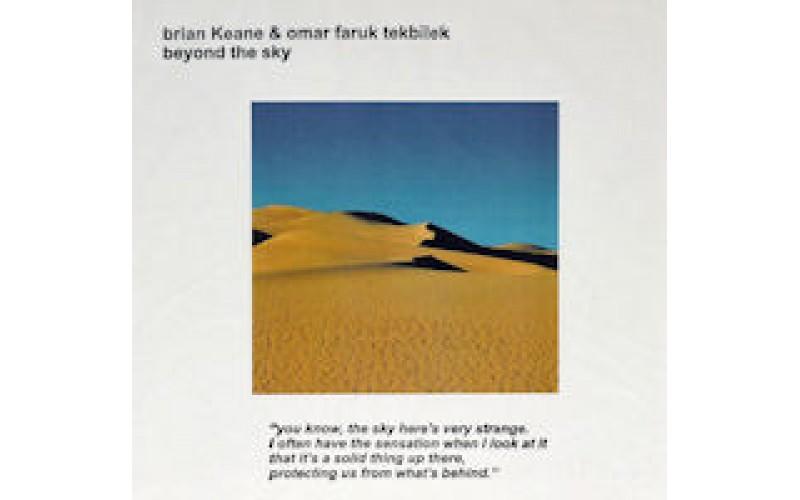Brian Keane / Omar Faruk Tekbilek - Beyond the sky