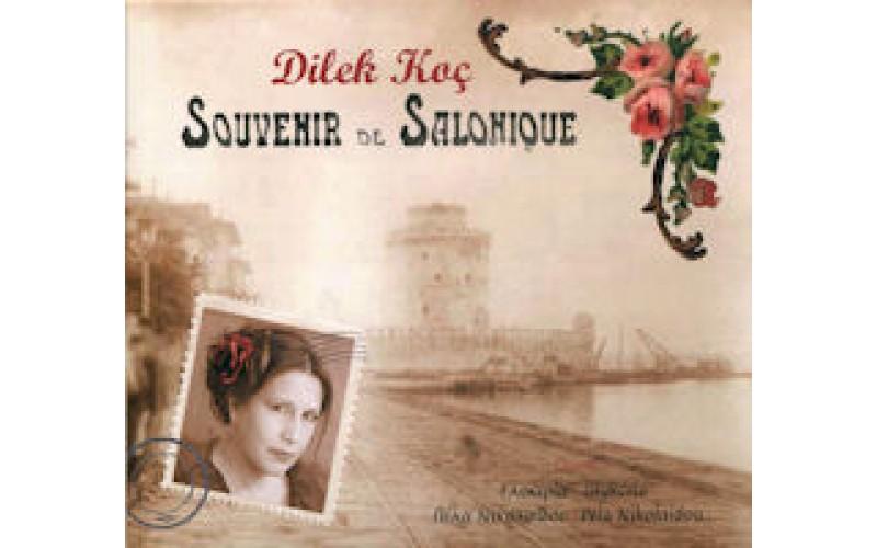 Dilek Koc - Souvenir de Salonique