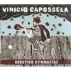 Vinicio Capossela - Rebetiko Gymnastas