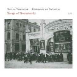 Savina Yannatou Primavera en Salonico - Songs of Thessaloniki (Σαβίνα Γιαννάτου)