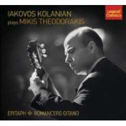 Kolanian Iakovos - Plays M. Theodorakis Epitaph / Romancero Gitano
