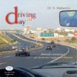 Driving at day / Driving at night