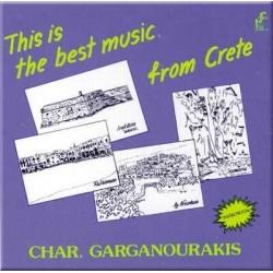 Γαργανουράκης Χαράλαμπος - This is the best music of Crete