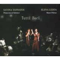 Γιαννάτου Σαβίνα & Ledda Elena - Tutti baci