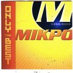 Mikro - Only the best